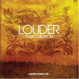 Louder Than Creation