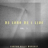 As Long As I Live, Vol. 1
