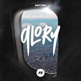 Glory, Part 2