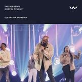 The Blessing - Gospel Revamp