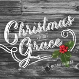 Christmas With Grace: A Mosaic in Song