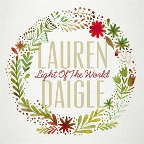 Light Of The World By Lauren Daigle