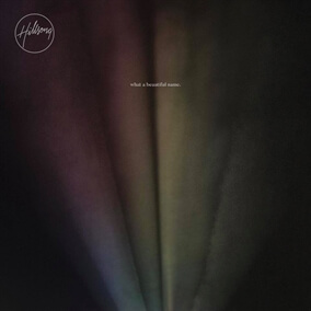 What A Beautiful Name - Single By Hillsong Worship