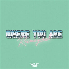 Where You Are Reimagined