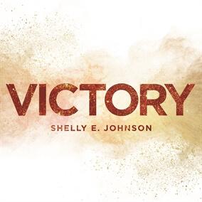 Victory By Shelly E. Johnson