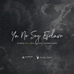 Ya No Soy Esclavo (feat. Julio Melgar & Yvonne Muñoz) Por Aliento