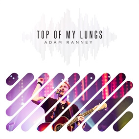 Top of My Lungs Por Adam Ranney