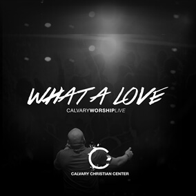 I Found Love Por Calvary Worship Live