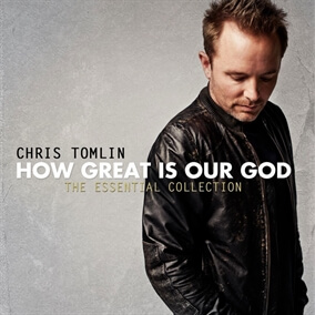 How Great Is Our God (World Edition) By Chris Tomlin