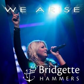 We Arise By Bridgette Hammers