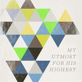 My Utmost For His Highest