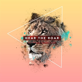 Hear the Roar By Redemption to the Nations Music