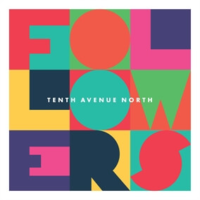 Afraid By Tenth Avenue North