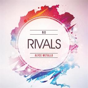No Rivals de Alyce Metallo