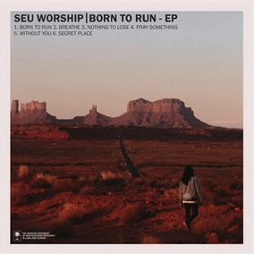 Born to Run By SEU Worship