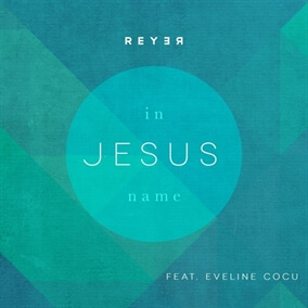 In Jesus' Name By Reyer