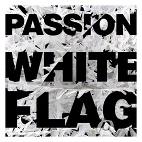 White Flag By Passion