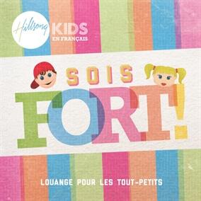 Sois fort de Hillsong en Français