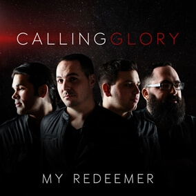 My Redeemer By Calling Glory