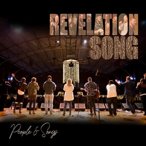 Revelation Song By People & Songs