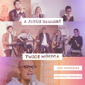 A Jesús Seguiré By TWICE