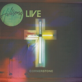 Cornerstone By Hillsong Worship