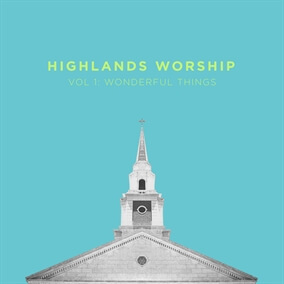 Shepherd By Highlands Worship