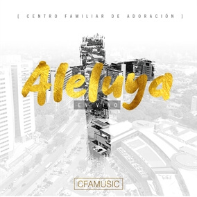 Aleluya Al Rey By CFAMUSIC