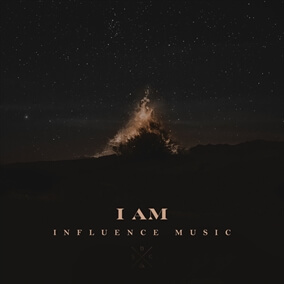 I Am By Influence Music