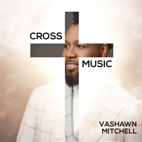 A Cross 4 Everyone By VaShawn Mitchell