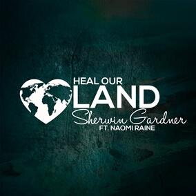 Heal Our Land By Sherwin Gardner