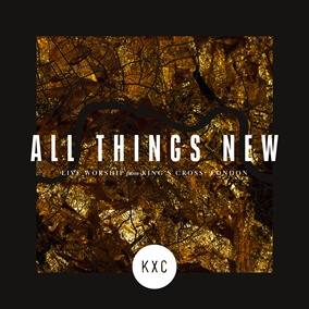 All Things New By KXC