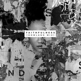 Faithfulness (Howland Mix) By The Sound