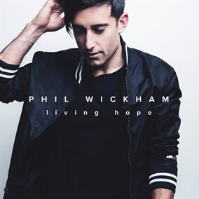 Christ Is Risen By Phil Wickham