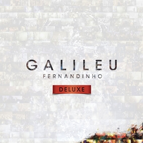 Galileu (Ao Vivo) By Fernandinho