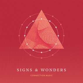 Signs & Wonders de Connection Music