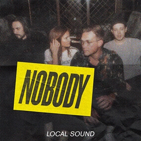 Nobody By Local Sound