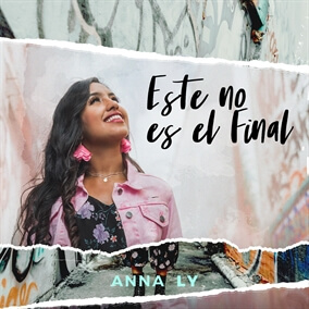 Este no es el Final By Anna Ly