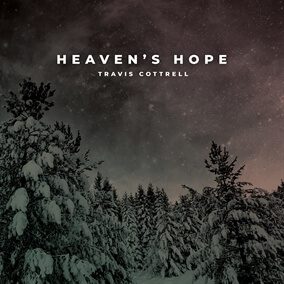 His Name Is Jesus (Heaven's Hope) By Travis Cottrell