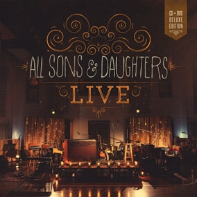 Called Me Higher By All Sons & Daughters