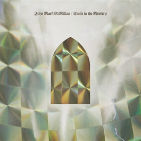 Silent Night / Smile In The Mystery By John Mark McMillan