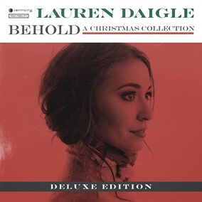 O Come O Come Emmanuel By Lauren Daigle