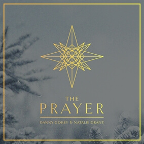 The Prayer By Danny Gokey, Natalie Grant