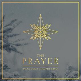 The Prayer By Danny Gokey, Natalie Grant