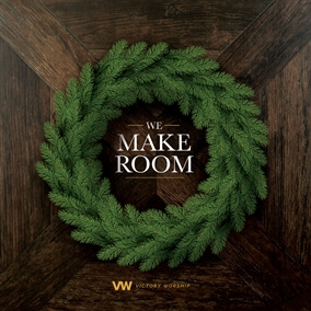 We Make Room By Victory Worship