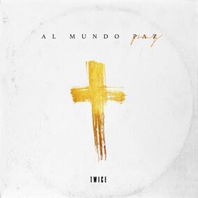 Al Mundo Paz By TWICE