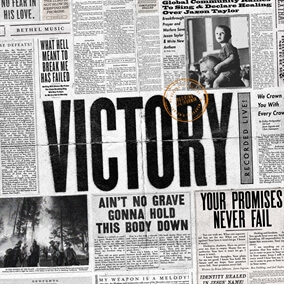 Victory Is Yours By Bethel Music