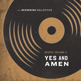 Yes and Amen By The Recording Collective