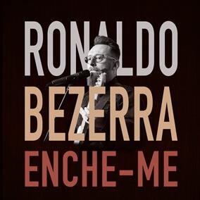 Enche-me Por Ronaldo Bezerra