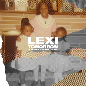 Tomorrow (A Better You, Better Me) Por Lexi